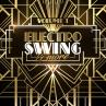 Electro Swing & More Vol. 1